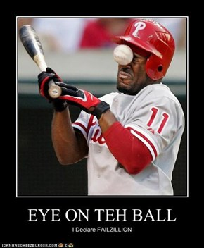 EYE ON TEH BALL