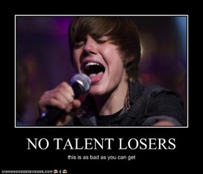 NO TALENT LOSERS