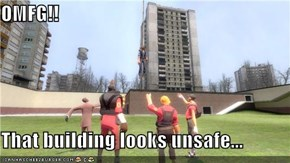 OMFG!!  That building looks unsafe...