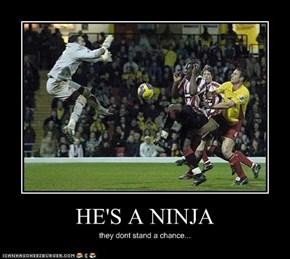 HE'S A NINJA
