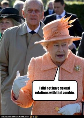 I did not have sexual relations with that zombie.