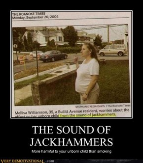THE SOUND OF JACKHAMMERS