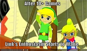 After 10+ Games  Link's Enthusiasm Starts to Wane