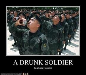 A DRUNK SOLDIER