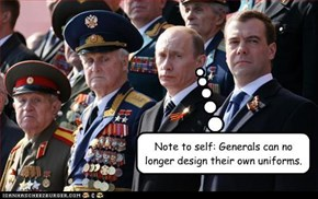 Note to self: Generals can no longer design their own uniforms.