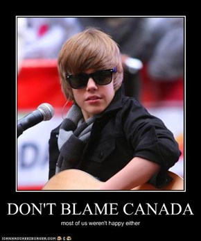 DON'T BLAME CANADA
