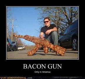 BACON GUN
