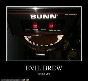 EVIL BREW