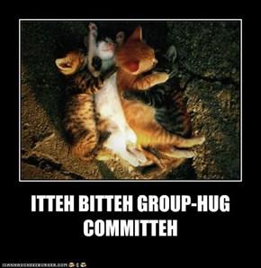 ITTEH BITTEH GROUP-HUG COMMITTEH
