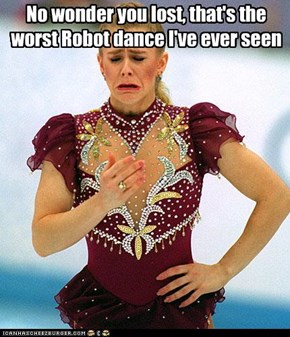 No wonder you lost, that's the worst Robot dance I've ever seen