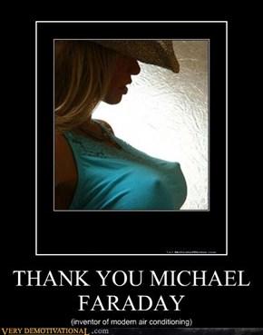 THANK YOU MICHAEL FARADAY