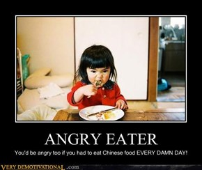 ANGRY EATER