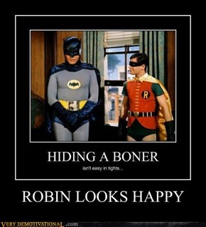 ROBIN LOOKS HAPPY