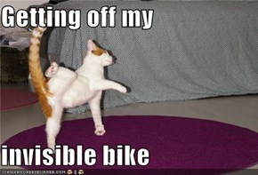 Getting off my  invisible bike