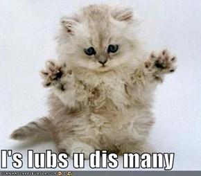 I's lubs u dis many