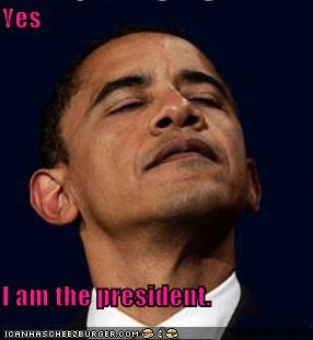 Yes  I am the president.