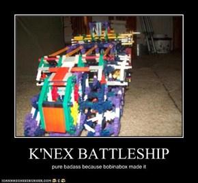 K'NEX BATTLESHIP
