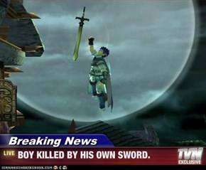 Breaking News - BOY KILLED BY HIS OWN SWORD.