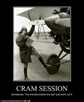 CRAM SESSION