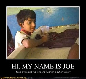 HI, MY NAME IS JOE