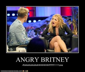 ANGRY BRITNEY