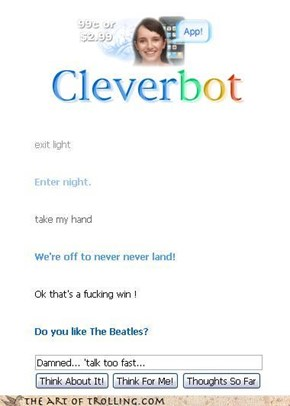 CleverBot only knows Beatallica