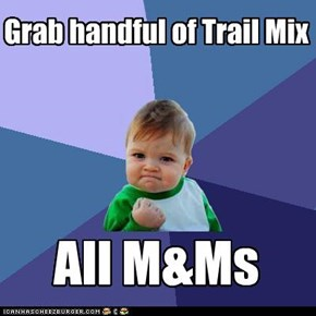 Grab handful of Trail Mix