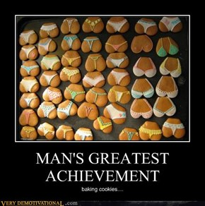 MAN'S GREATEST ACHIEVEMENT