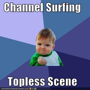 Channel Surfing  Topless Scene