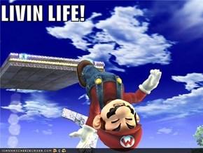 LIVIN LIFE!