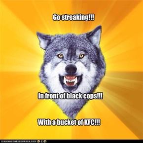 Go streaking!!!