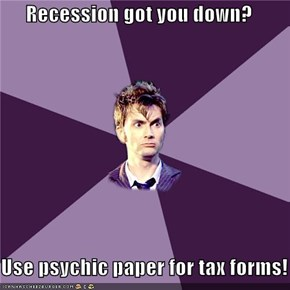 Recession got you down?  Use psychic paper for tax forms!