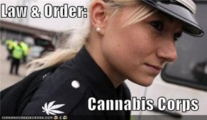 Law & Order:  Cannabis Corps