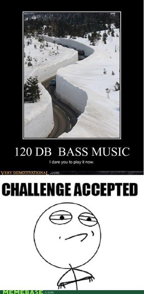 Challenge Accepted: Dubstep Slalom