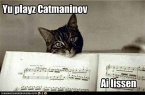 Yu playz Catmaninov