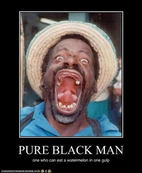 PURE BLACK MAN