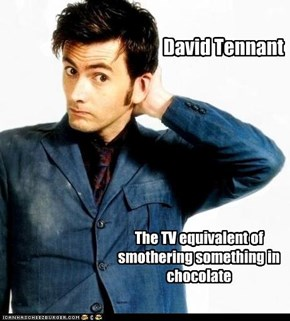 David Tennant: He's That Good