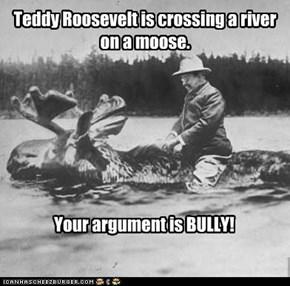 I'm On A Moose