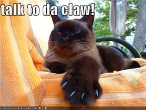 talk to da claw!