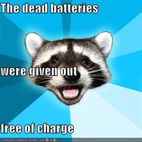 The dead batteries  were given out free of charge