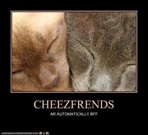 CHEEZFRENDS