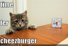 time fer cheezburger