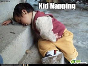 Kid Napping