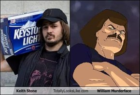 Keith Stone Totally Looks Like William Murderface
