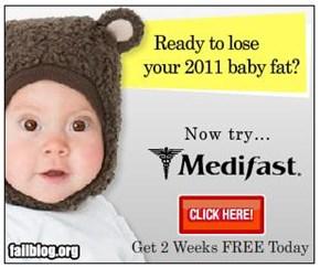 baby fat fail