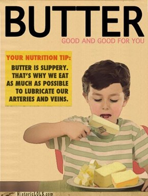 Butter: Put It On Everything!