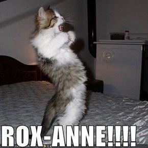 ROX-ANNE!!!!