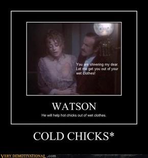 COLD CHICKS*