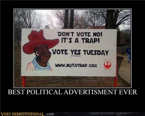 Best Political Advertisment Ever