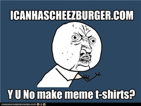Y U No Guy: T-shirts